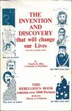 The Invention and Discovery that will change our Lives